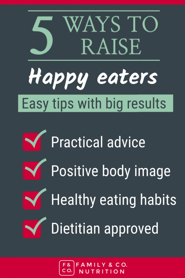 Raising happy eaters and positive body image