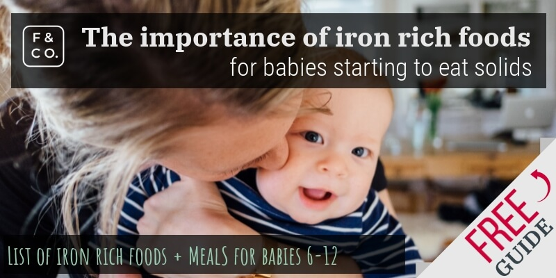 Why it's important to offer iron rich foods for babies starting to eat solids
